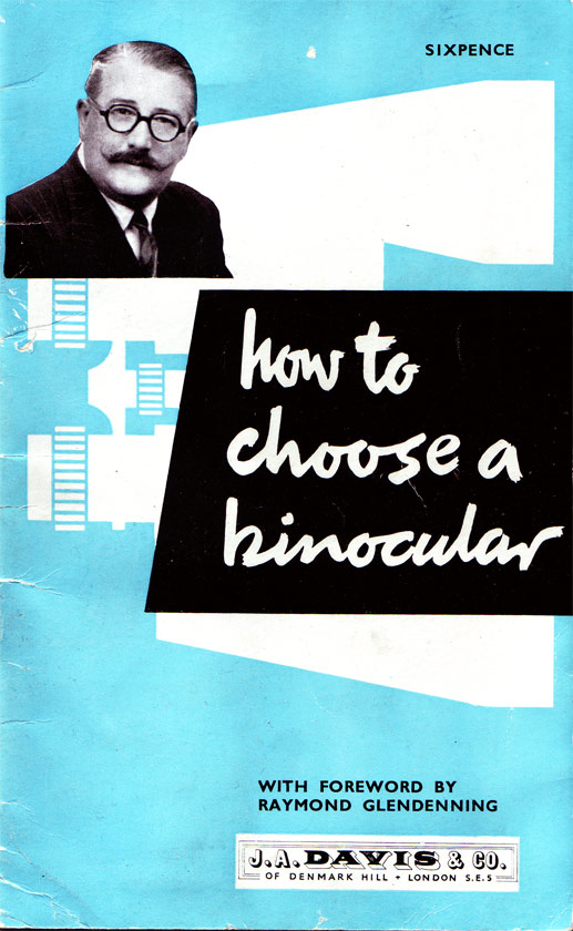 Raymond Glendenning in How to Choose a Binocular